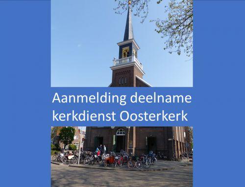 Gezamenlijke vieringen Oosterkerk en Adventskerk